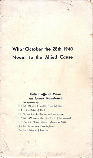 BRITISH  OFFICIAL VIEWS ON GREEK  RESISTANCE, What October the 28th 1940 meant to the Allied Couse